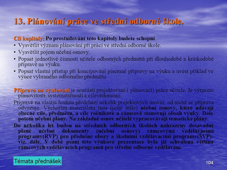13. Plánování práce ve střední odborné škole.