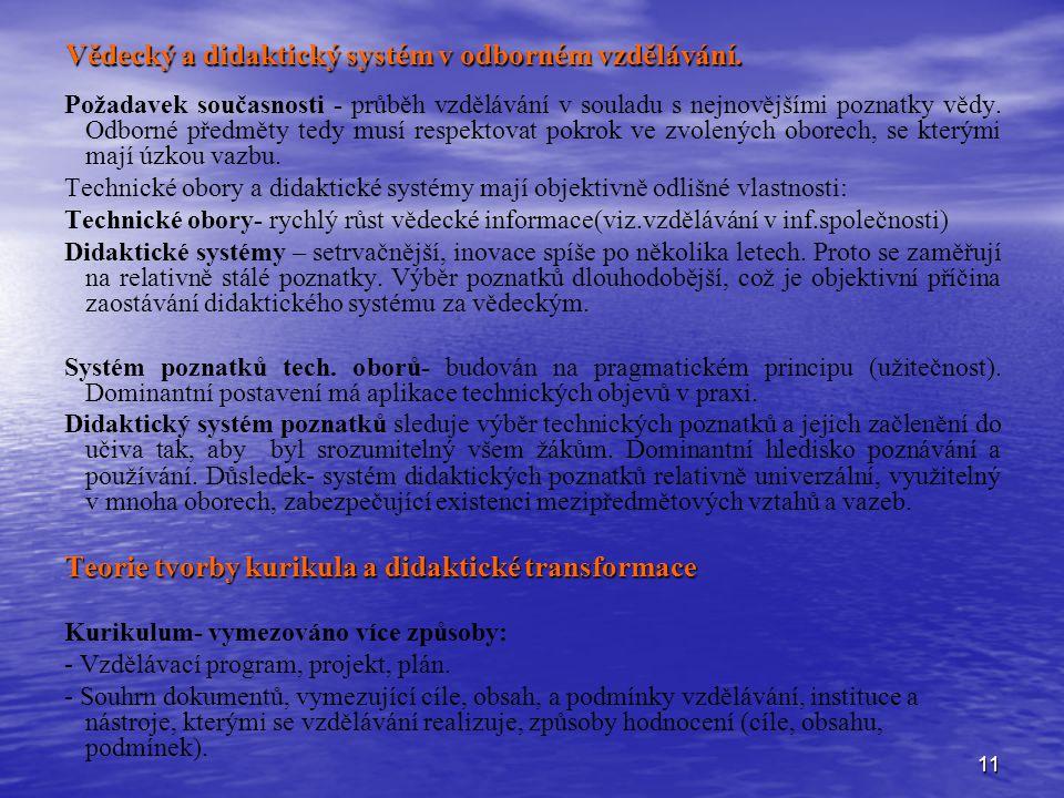Vědecký a didaktický systém v odborném vzdělávání.