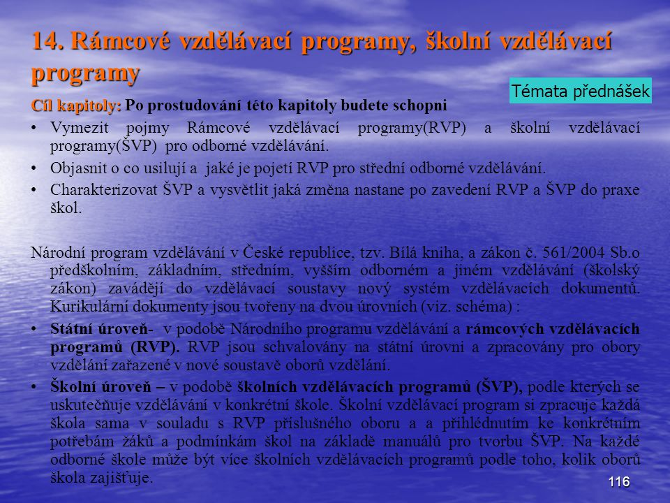 14. Rámcové vzdělávací programy, školní vzdělávací programy