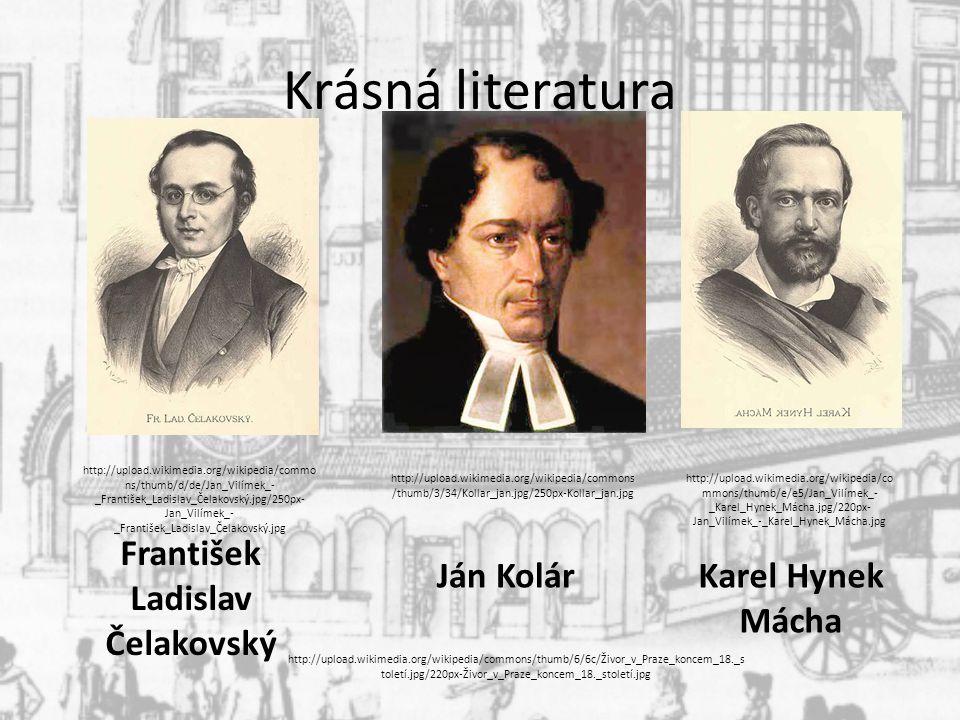 Krásná literatura František Ladislav Čelakovský Ján Kolár