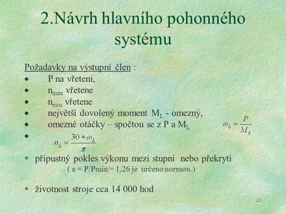 2.Návrh hlavního pohonného systému