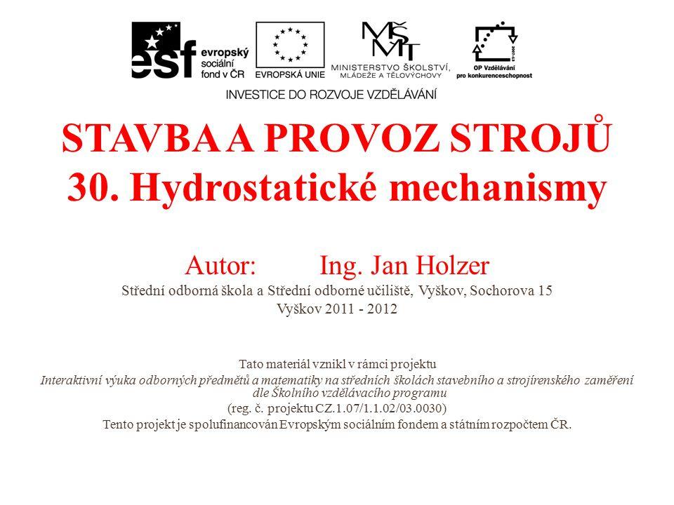 30. Hydrostatické mechanismy