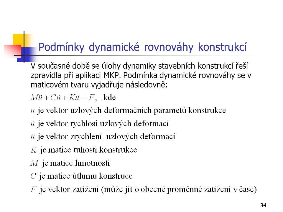 Podmínky dynamické rovnováhy konstrukcí