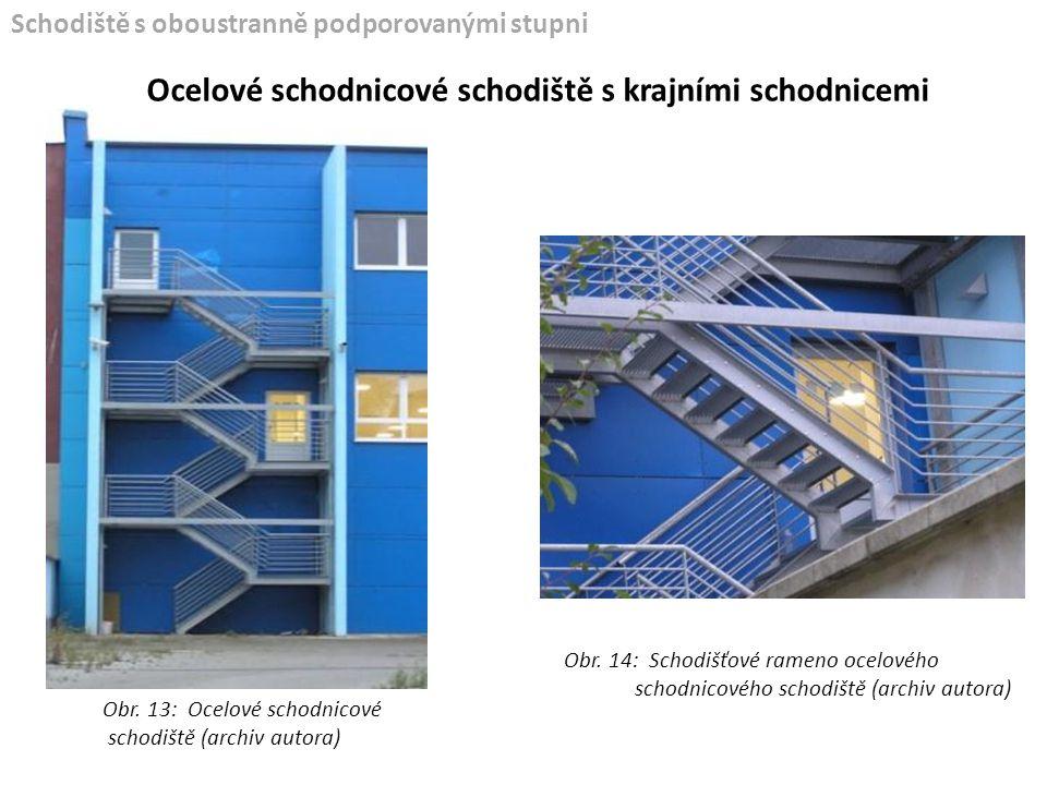 Ocelové schodnicové schodiště s krajními schodnicemi