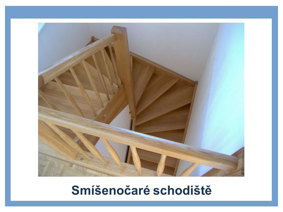 Smíšenočaré schodiště