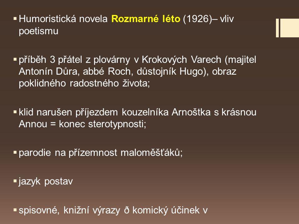 Humoristická novela Rozmarné léto (1926)– vliv poetismu