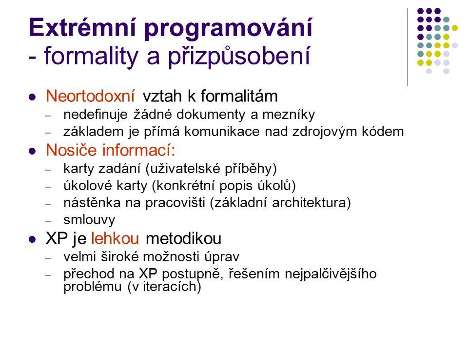Extrémní programování - formality a přizpůsobení