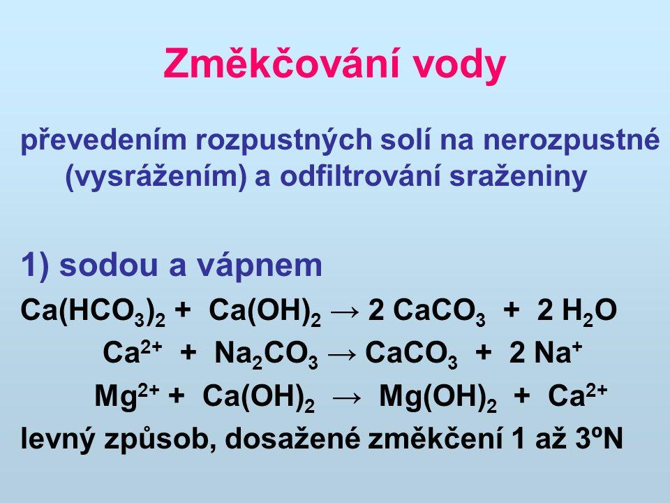 Změkčování vody 1) sodou a vápnem