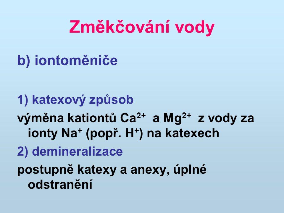 Změkčování vody b) iontoměniče 1) katexový způsob