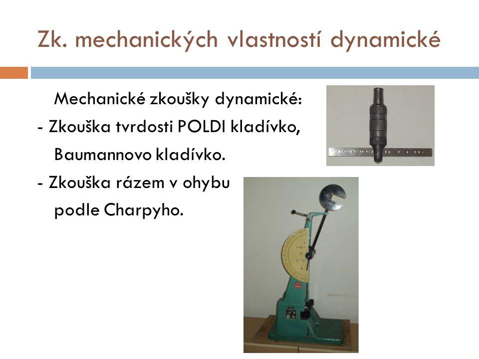 Zk. mechanických vlastností dynamické