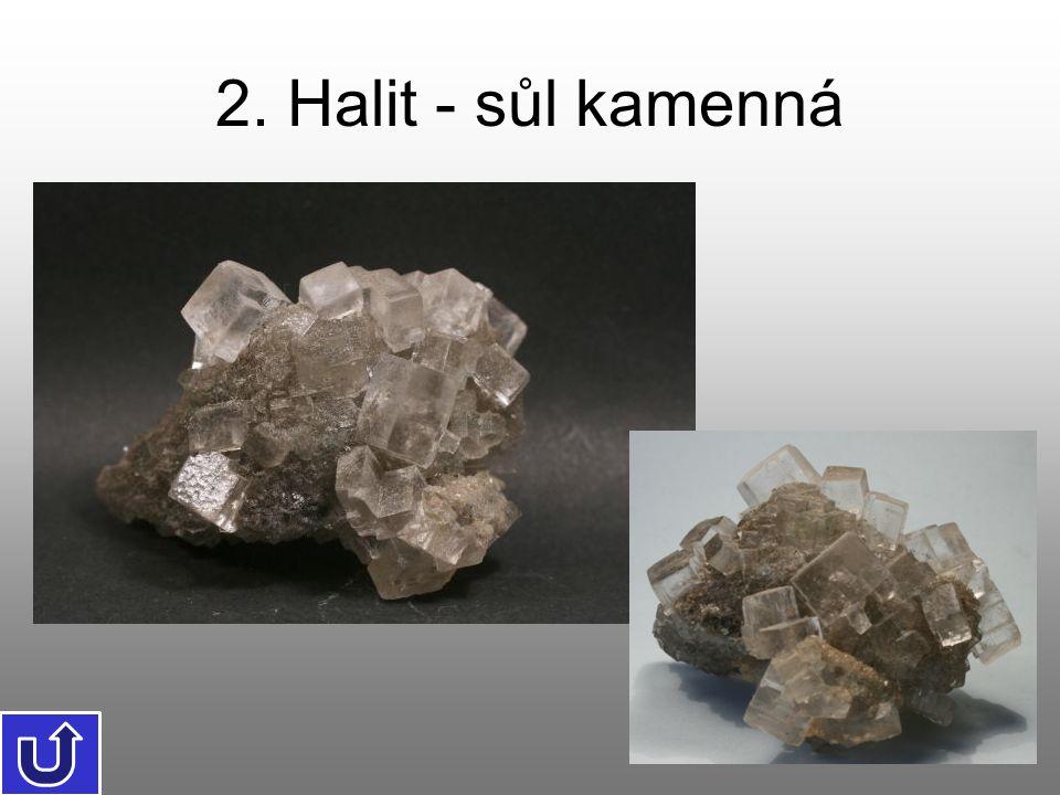 2. Halit - sůl kamenná