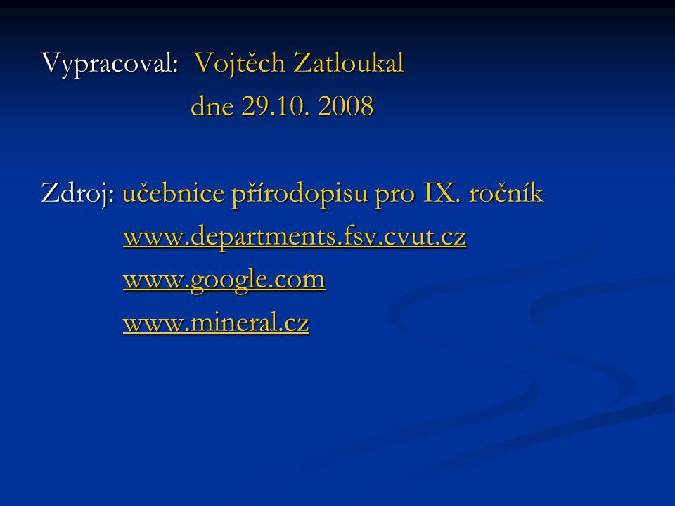 Vypracoval: Vojtěch Zatloukal