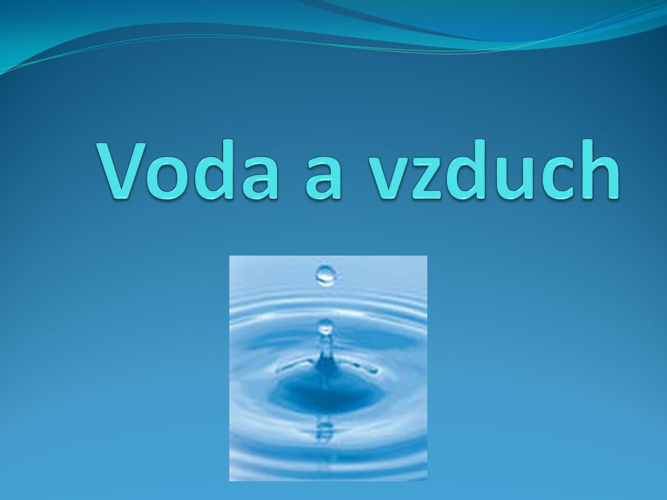 Voda a vzduch