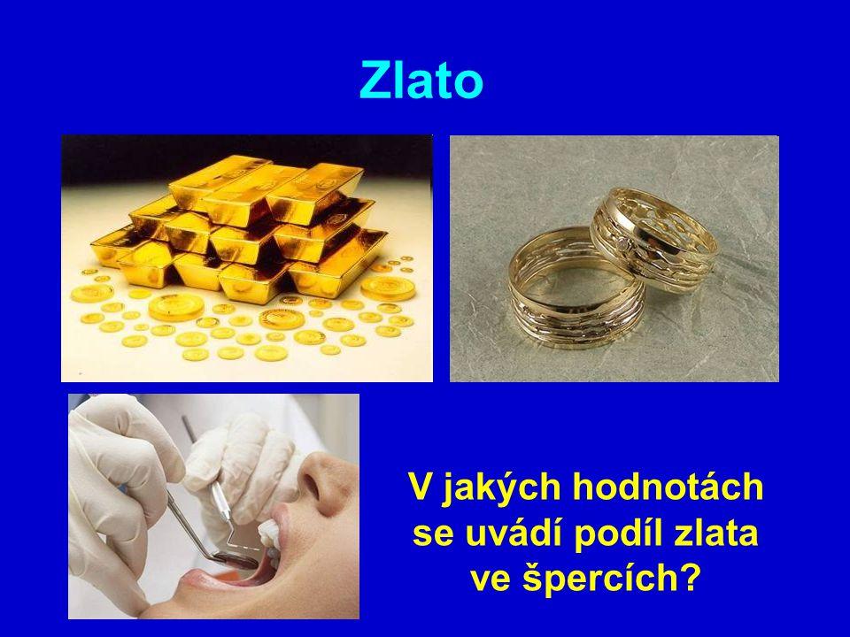 V jakých hodnotách se uvádí podíl zlata ve špercích