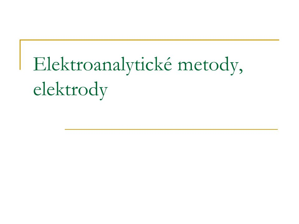 Elektroanalytické metody, elektrody
