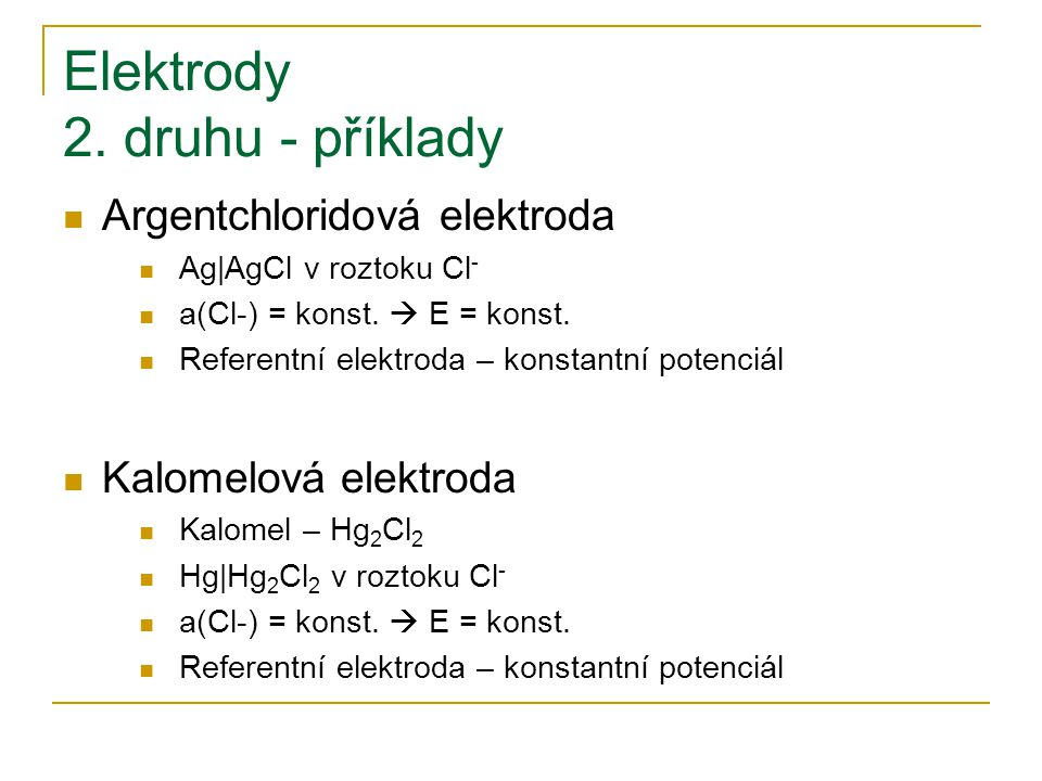 Elektrody 2. druhu - příklady