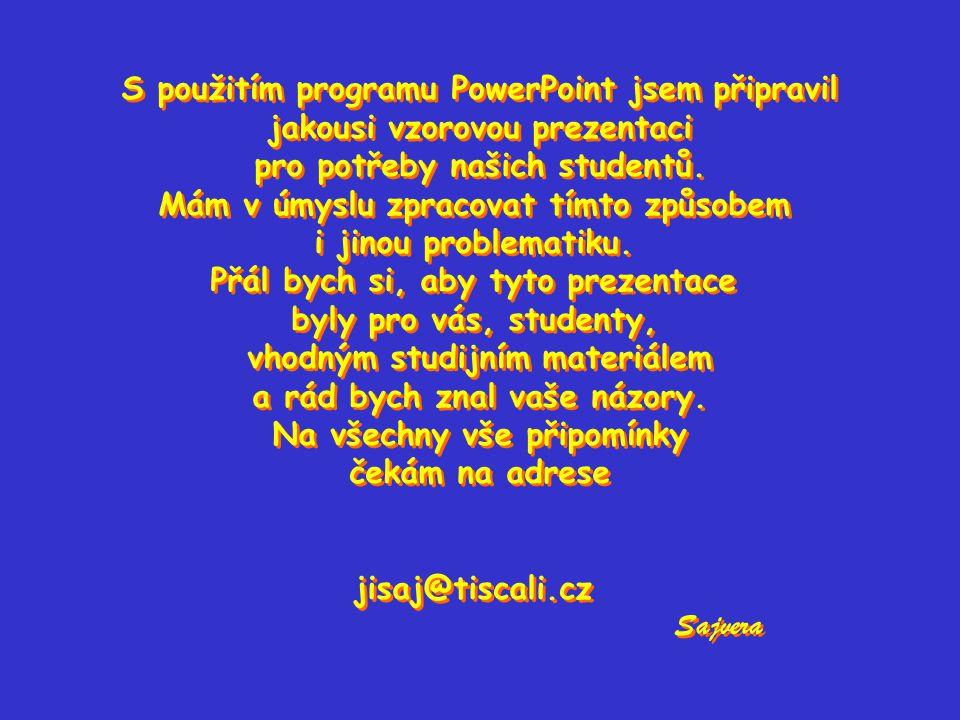 S použitím programu PowerPoint jsem připravil