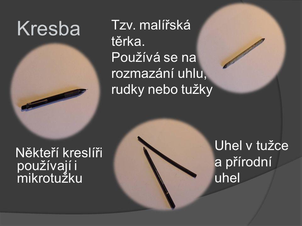 Kresba Tzv. malířská těrka.