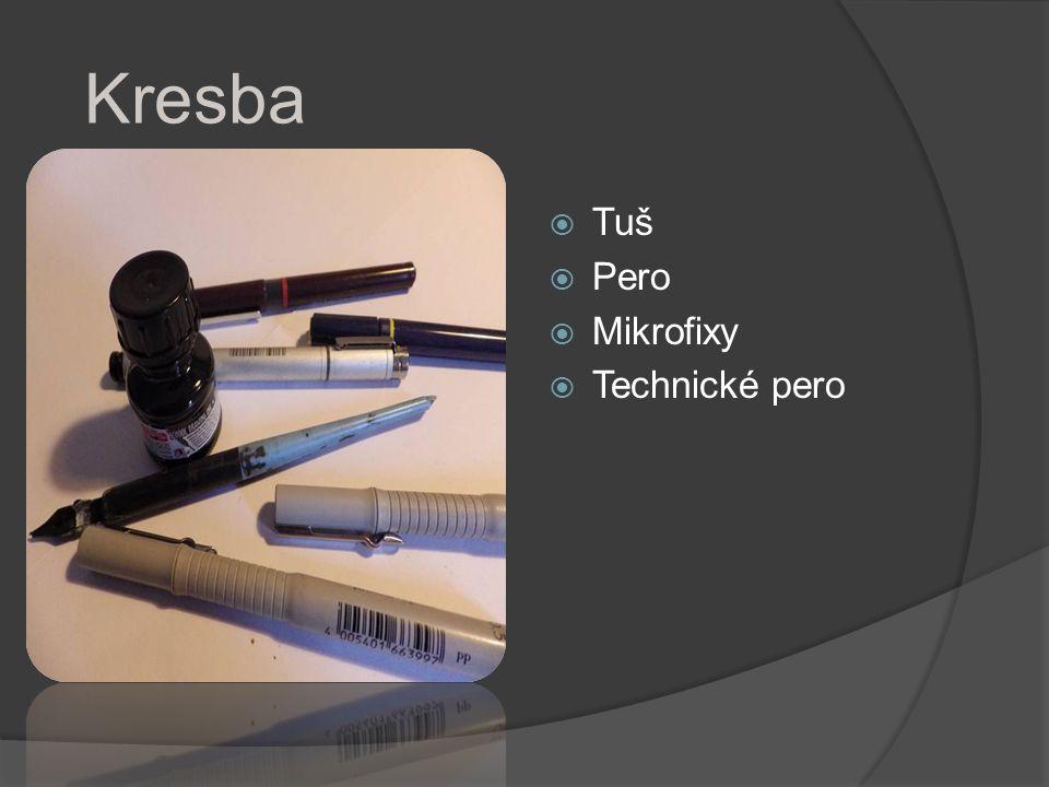 Kresba Tuš Pero Mikrofixy Technické pero