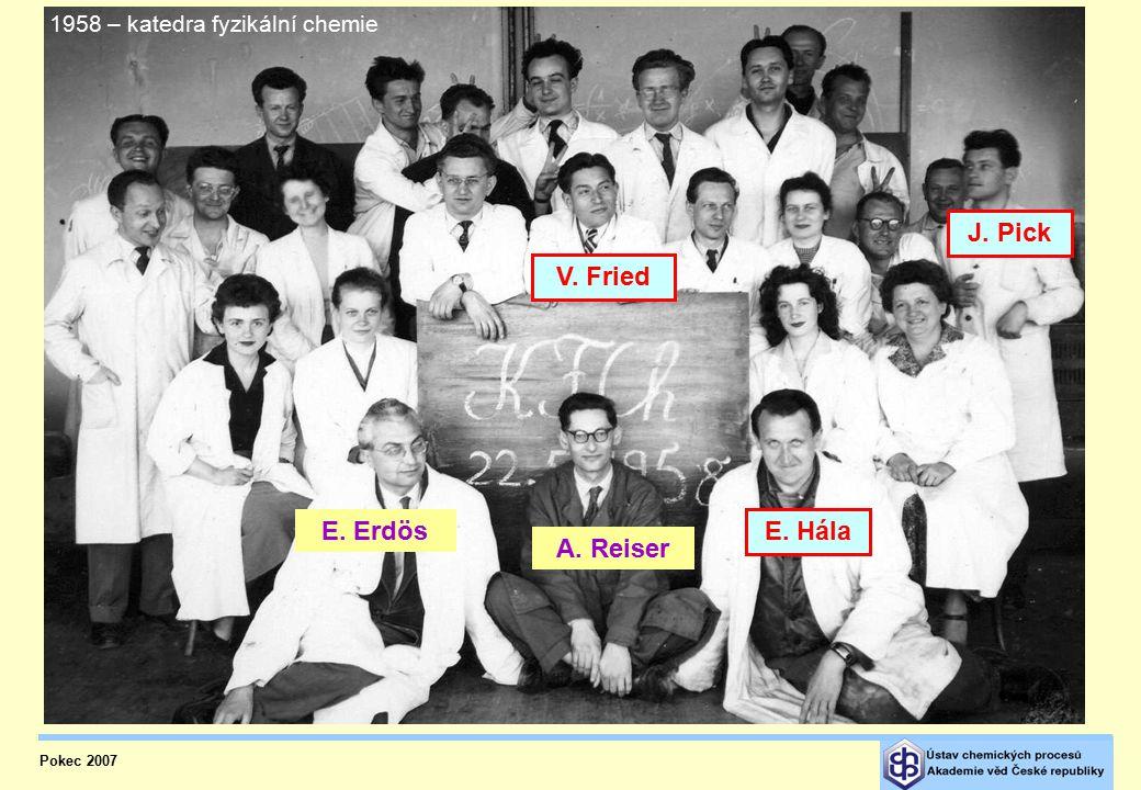 1958 – katedra fyzikální chemie