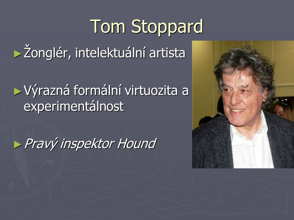 Tom Stoppard Žonglér, intelektuální artista