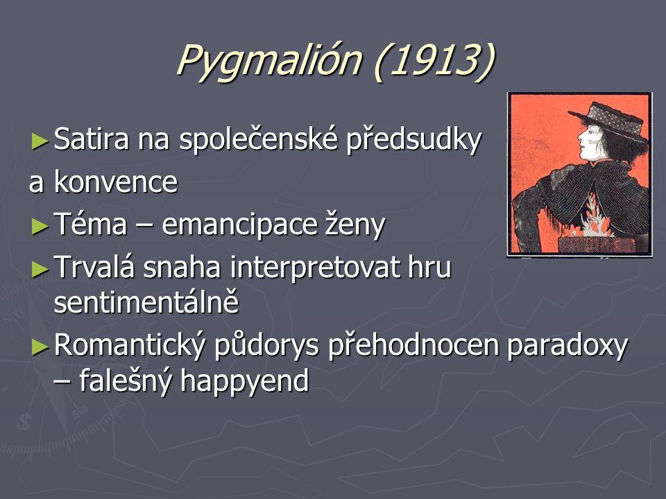 Pygmalión (1913) Satira na společenské předsudky a konvence