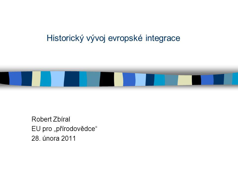 Historický vývoj evropské integrace