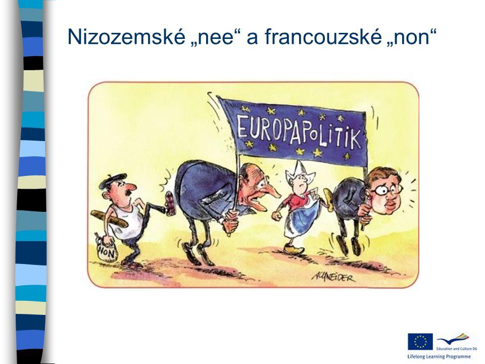 """Nizozemské """"nee a francouzské """"non"""