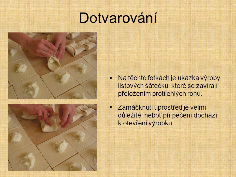 Dotvarování Na těchto fotkách je ukázka výroby listových šátečků, které se zavírají přeložením protilehlých rohů.