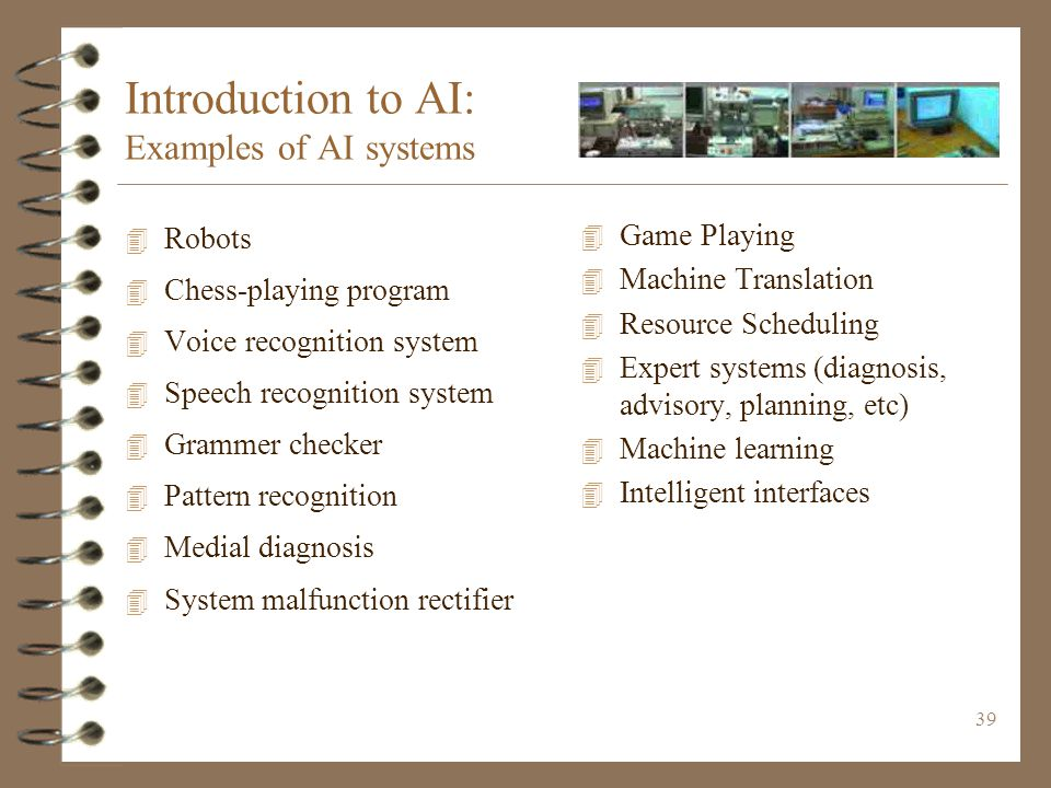Introduction to AI: Examples of AI systems