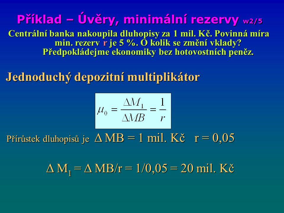 Příklad – Úvěry, minimální rezervy w2/5