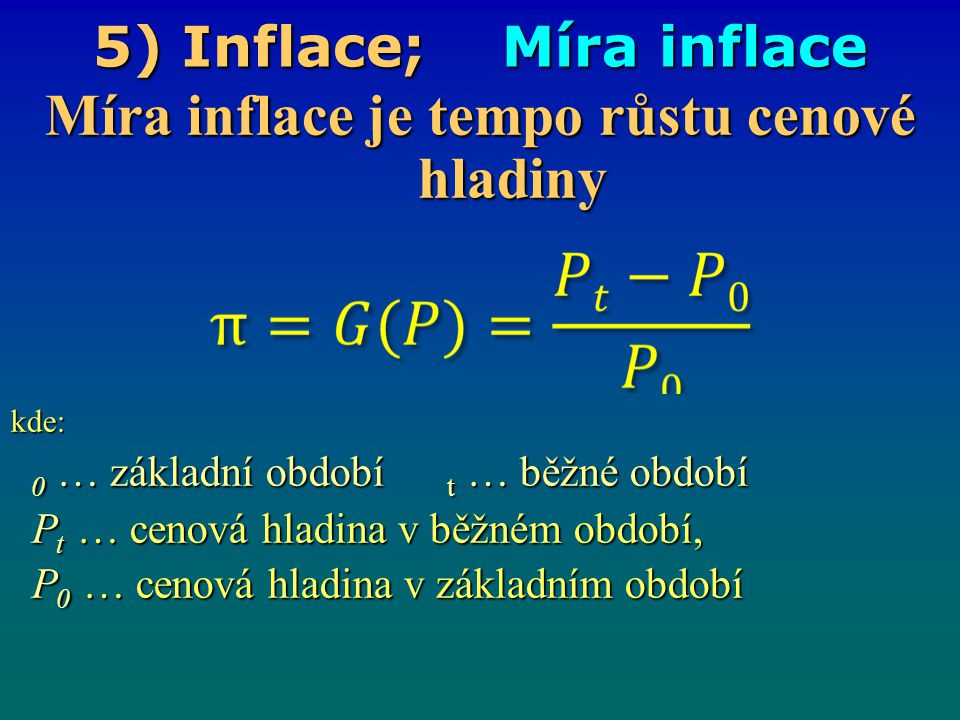 5) Inflace; Míra inflace