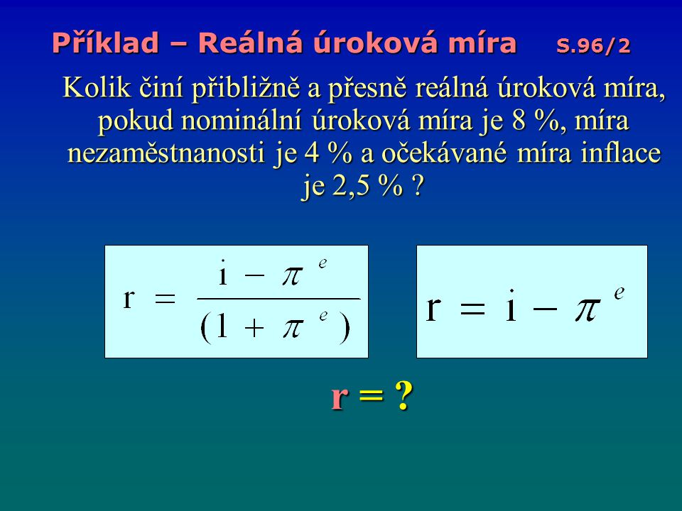 Příklad – Reálná úroková míra S.96/2
