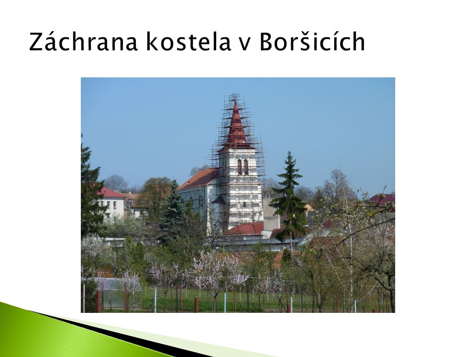 Záchrana kostela v Boršicích