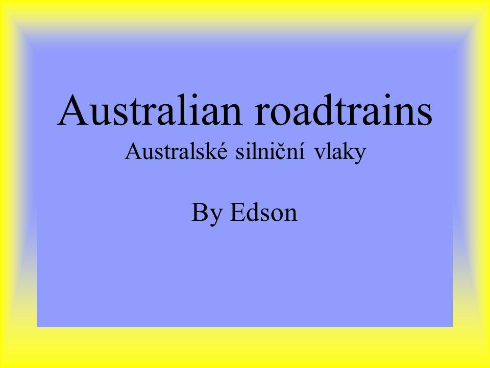 Australian roadtrains Australské silniční vlaky