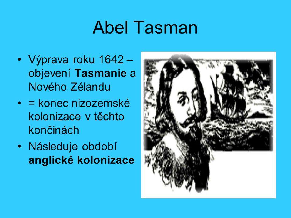 Abel Tasman Výprava roku 1642 – objevení Tasmanie a Nového Zélandu