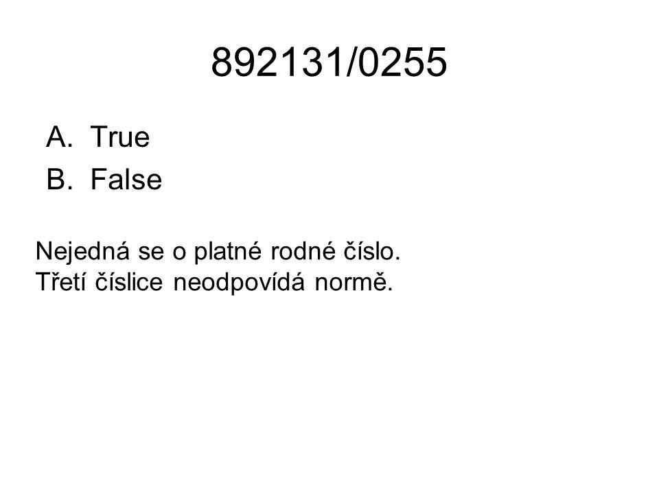 892131/0255 True False Nejedná se o platné rodné číslo. Třetí číslice neodpovídá normě.