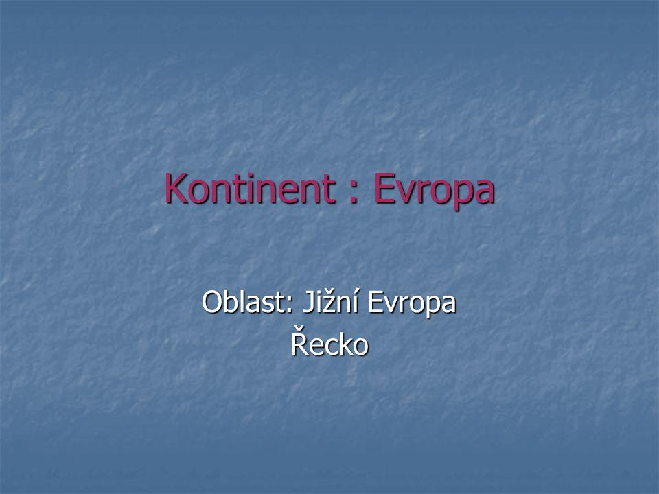 Oblast: Jižní Evropa Řecko