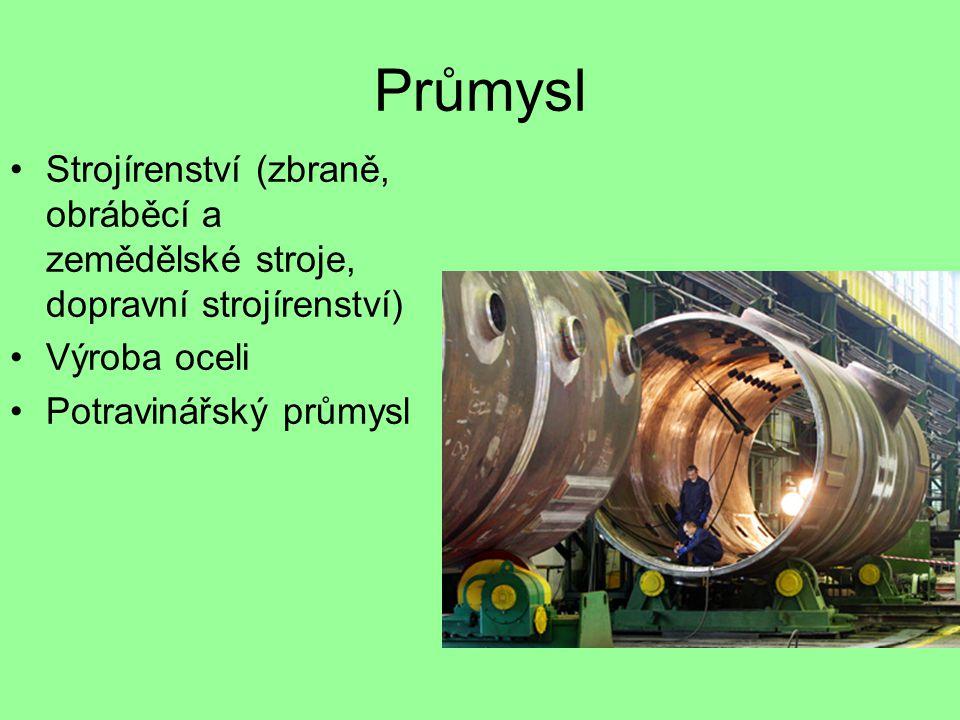 Průmysl Strojírenství (zbraně, obráběcí a zemědělské stroje, dopravní strojírenství) Výroba oceli.