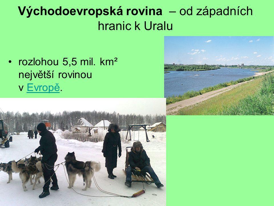 Východoevropská rovina – od západních hranic k Uralu