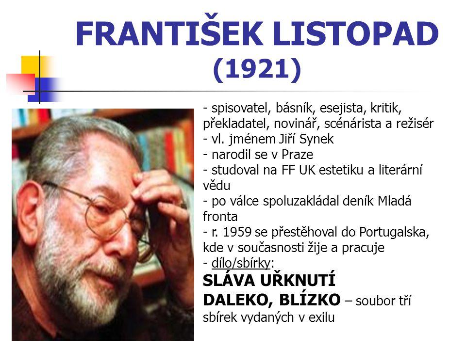 FRANTIŠEK LISTOPAD (1921) SLÁVA UŘKNUTÍ