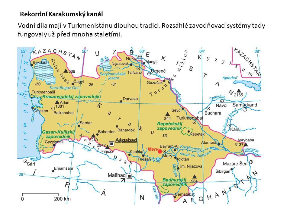 Rekordní Karakumský kanál