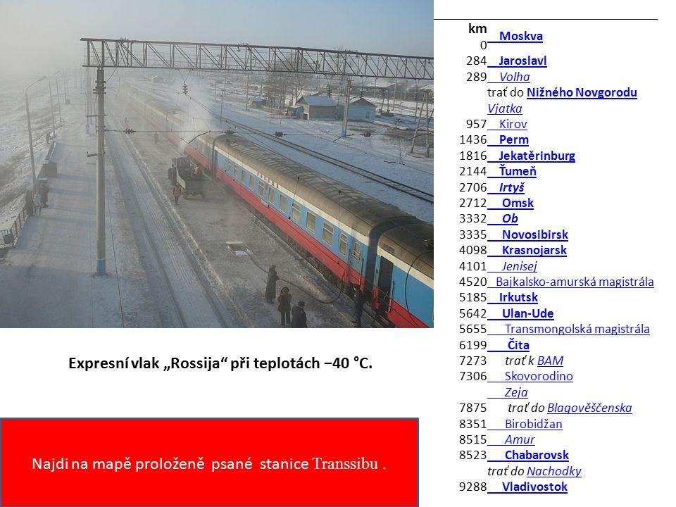 Najdi na mapě proloženě psané stanice Transsibu .