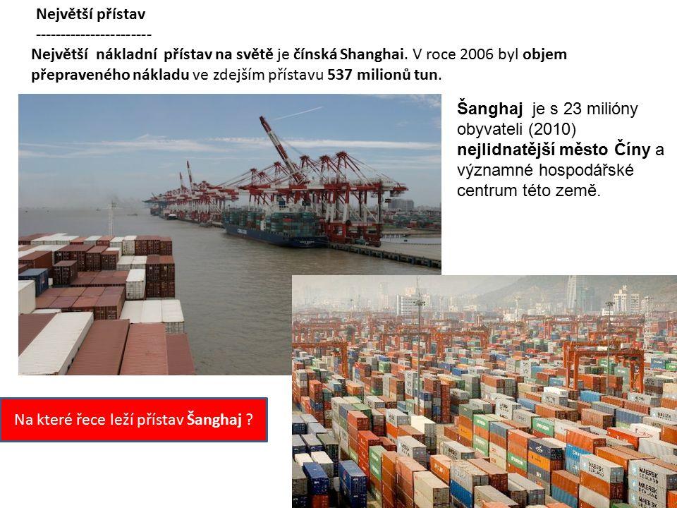 Na které řece leží přístav Šanghaj
