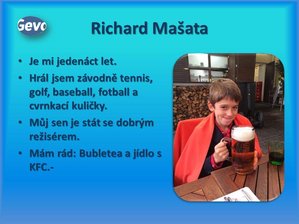 Richard Mašata Je mi jedenáct let.