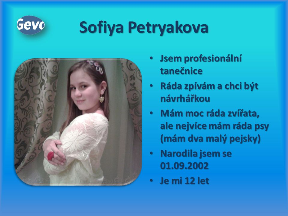 Sofiya Petryakova Jsem profesionální tanečnice