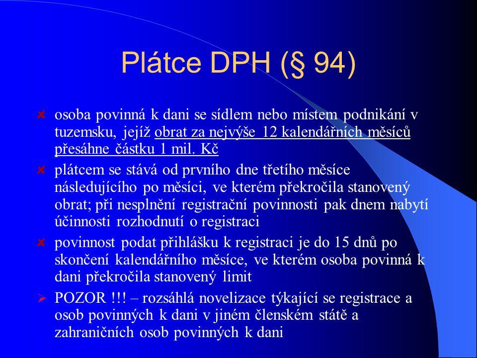 Plátce DPH (§ 94)