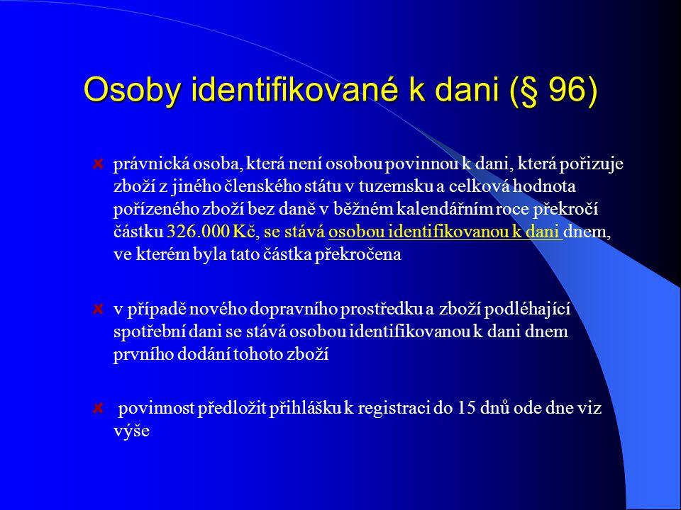 Osoby identifikované k dani (§ 96)