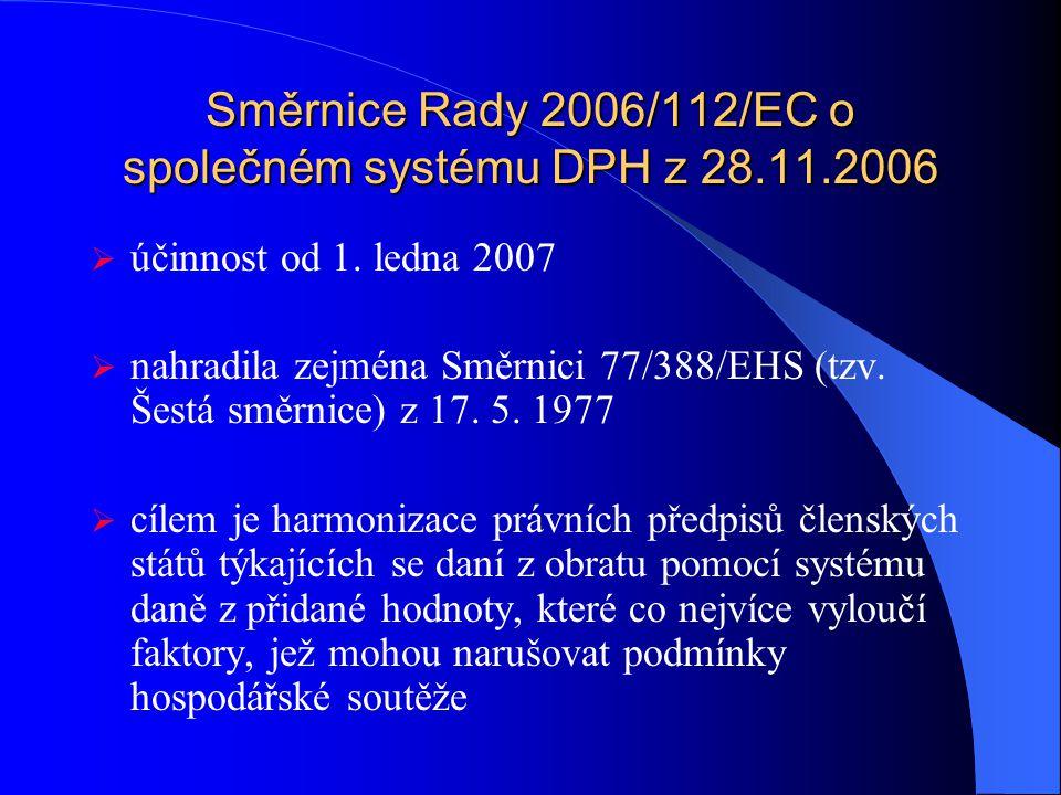 Směrnice Rady 2006/112/EC o společném systému DPH z 28.11.2006