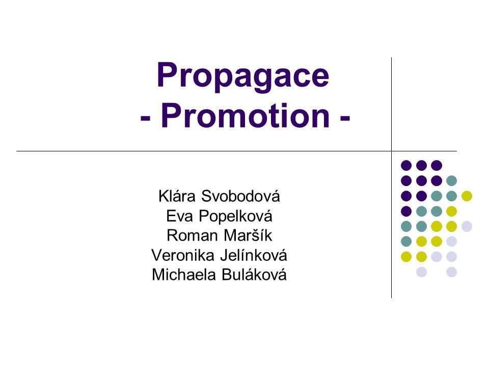 Propagace - Promotion -